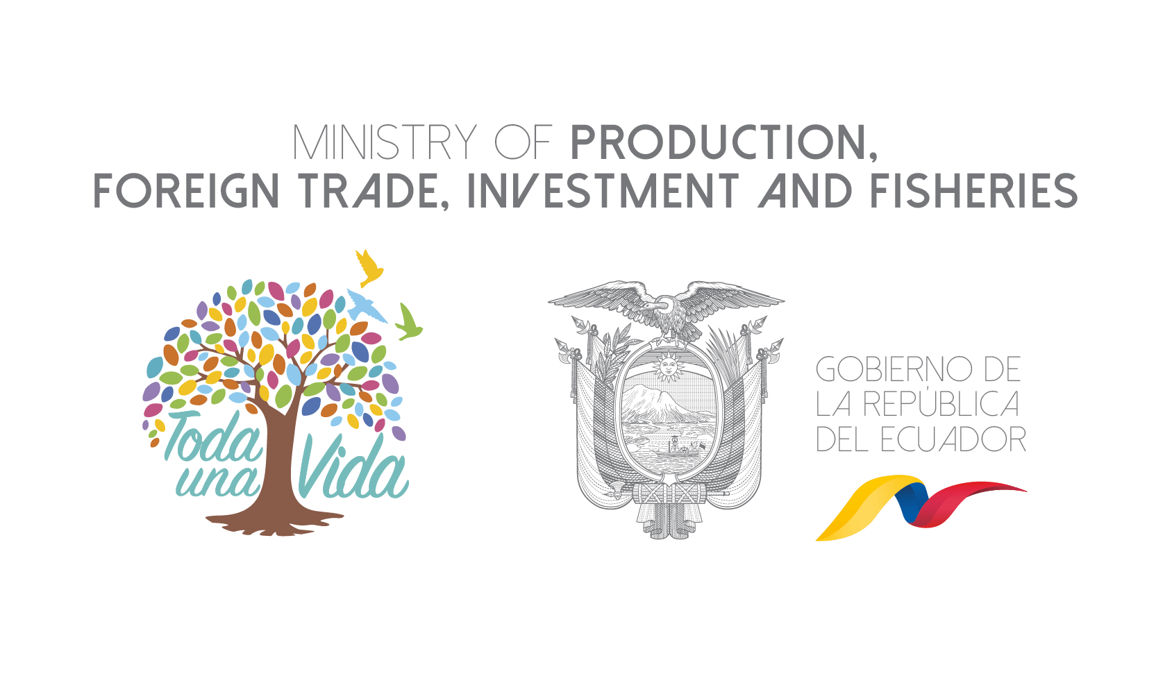 MINISTRY OF PRODUCTION, FOREIGN TRADE, INVESTMENT AND FISHERIES